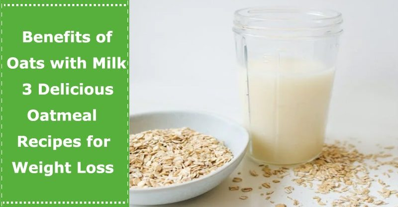 benefits of oats with milk