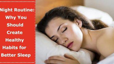 night routine healthy sleep habits